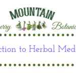 Intro to Family Herbal Medicine Course